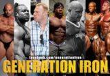 locandina generation iron Kai greene Dennis wolf Heath Ben Pakulski Shanw Rhoden e Jay cutler
