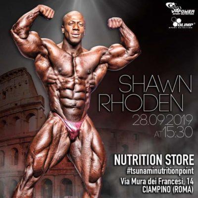 SABATO 28 SETTEMBRE 2019, SHAWN RHODEN PRO IFBB MR OLYMPIA 2018 SARÀ A ROMA
