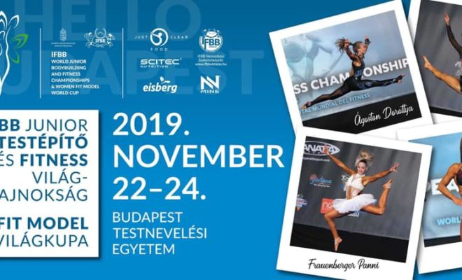 IFBB WORLD JUNIOR CHAMPIONSHIPS & WOMEN FIT MODEL WORLD CUP 2019 - DAY 2 -