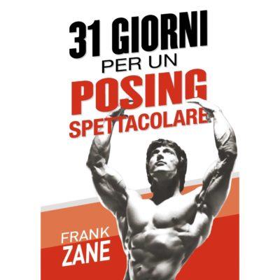 31 GIORNI PER UN POSING SPETTACOLARE di Frank Zane Mister Olympia