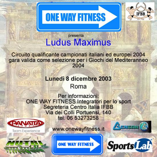 LOCANDINA LUDUS MAXIMUS IFBB 2003