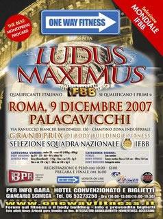 LOCANDINA LUDUS MAXIMUS IFBB 2007