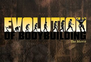 evolution of bodybulding the movie